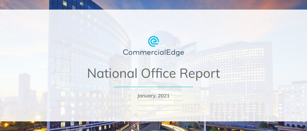 CommercialEdge National Office Report January 2021