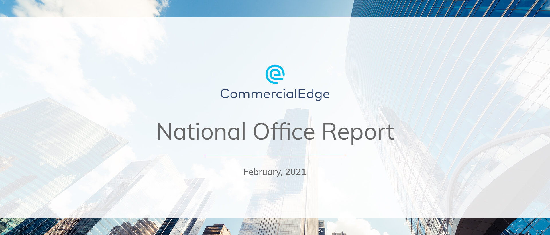 CommercialEdge National Office Report February 2021