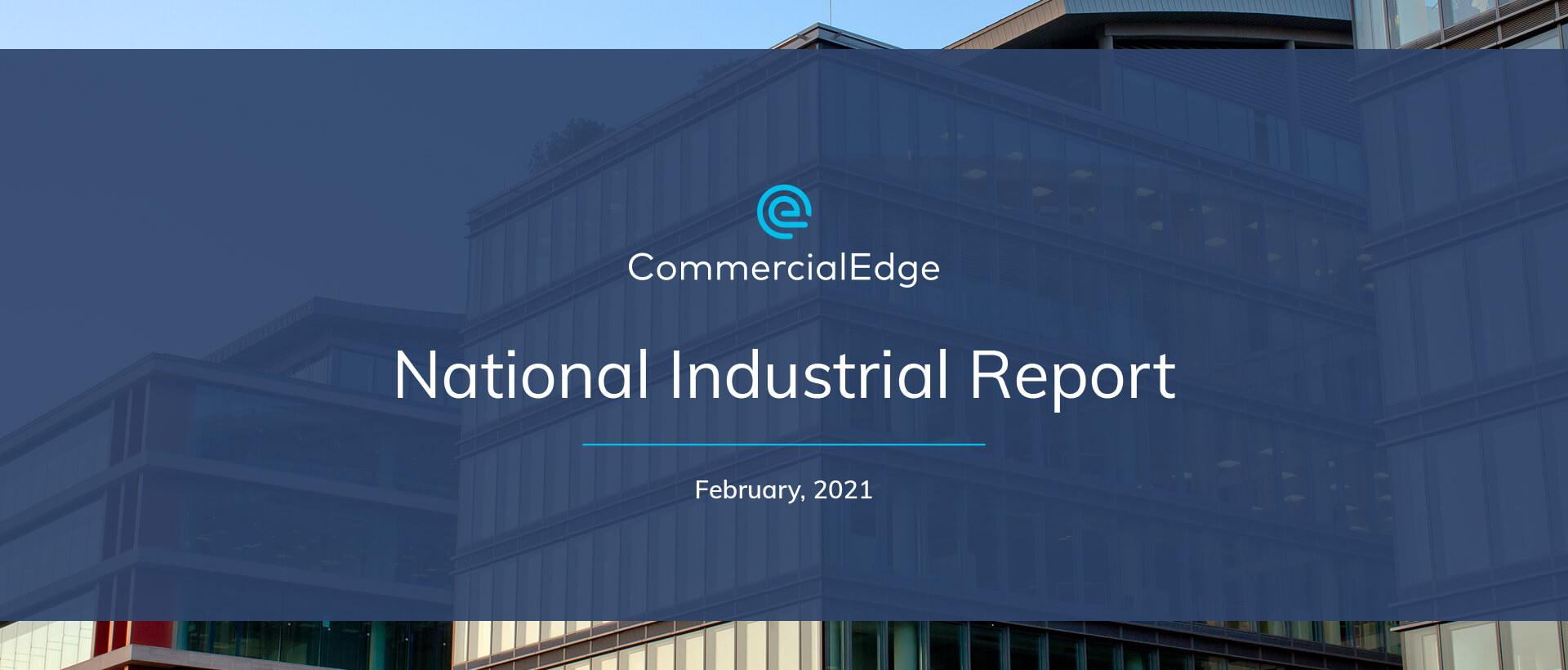 CommercialEdge National Industrial Report February 2021