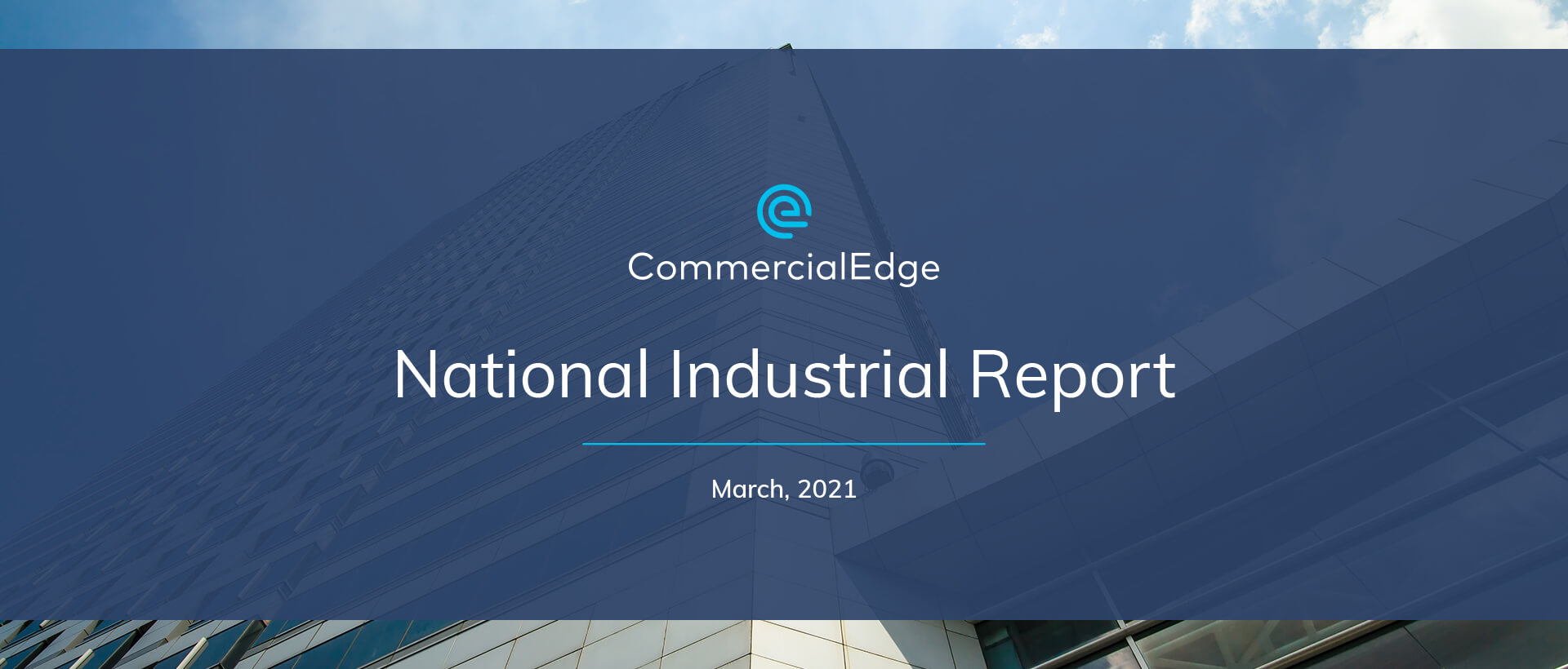 CommercialEdge National Industrial Report March 2021