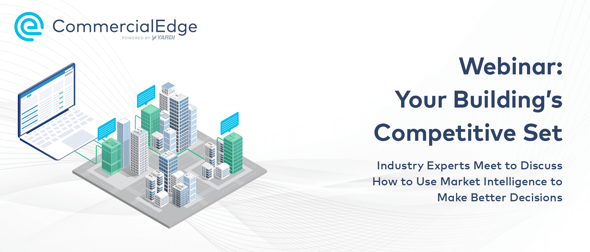 Your Building's Competitive Set: Industry Experts Meet to Discuss How to Use Market Intelligence to Make Better Decisions